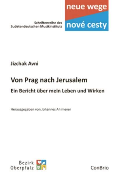 AgréAble Von Prag Nach Jérusalem Ein Bericht über Mein Leben Und Wirken Avni, Jizchak B-afficher Le Titre D'origine 100% D'Origine